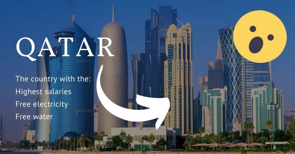 Qatar - The country with the highest salaries, free electricity, and water