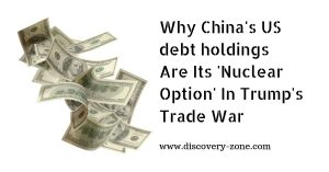 Why China's US debt holdings Are Its 'Nuclear Option' In Trump's Trade War