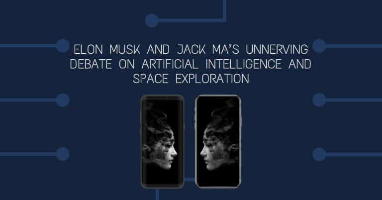 Elon Musk and Jack Ma's Unnerving Debate on Artificial Intelligence and Space Exploration