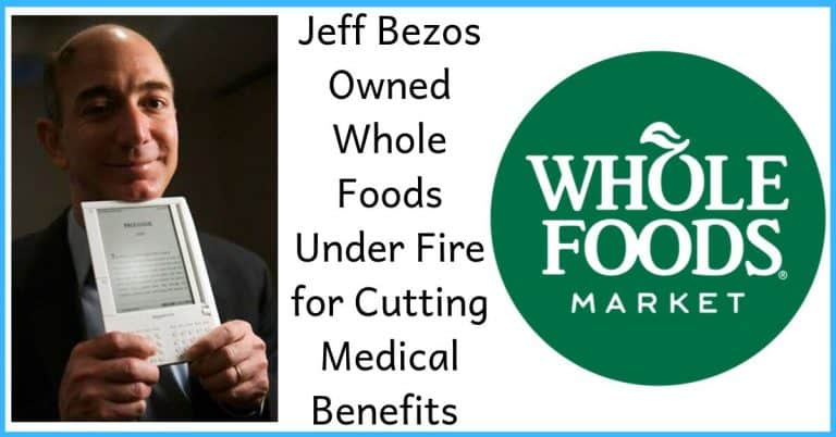Jeff Bezos Owned Whole Foods Under Fire for Cutting Medical Benefits