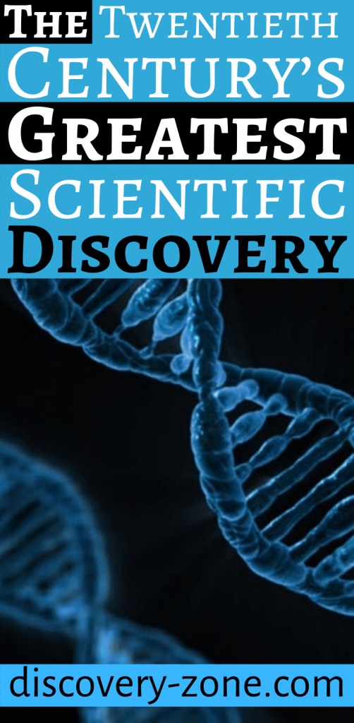 DNA - The Twentieth Century's Greatest Scientific Discovery 3