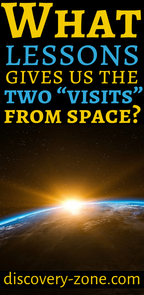 "What lessons gives us the two ""visits"" from space? Experts warn! 3"